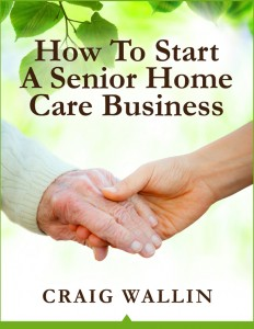 senior home care business e-book