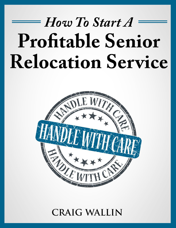 How to Start a Profitable Senior Relocation Business