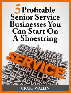 Five Profitable Senior Service Businesses Ebook